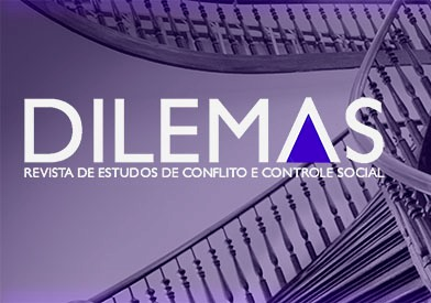 "Chamada de artigos para ""DILEMAS – Revista de Estudos de Conflito e Controle Social – fluxo contínuo (Qualis A2)."""