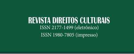 """Chamada de artigos para """"Revista Direitos Culturais – fluxo contínuo (Qualis B1)."""""""