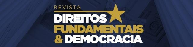 """Chamada de artigos para """"Revista Direitos Fundamentais e Democracia – fluxo contínuo (Qualis A1)""""."""
