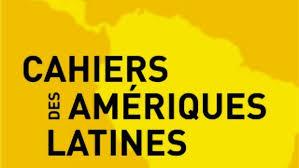 """Até 20/03/2019 – chamada de artigos para """"Gouvernance néolibérale et justiciabilité des droits indiens Cahiers des Amériques Latines : appel à contribution N° 94 – Nouveaux défis du pluralisme juridique"""""""