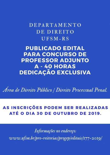 Até 30/10/2019 -Edital aberto para professor de dedicação exclusiva de Direito na UFSM -RS.